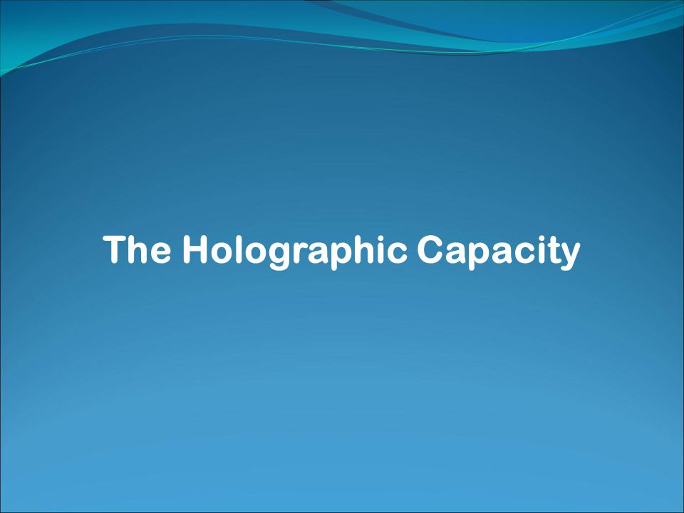 The Holographic Capacity