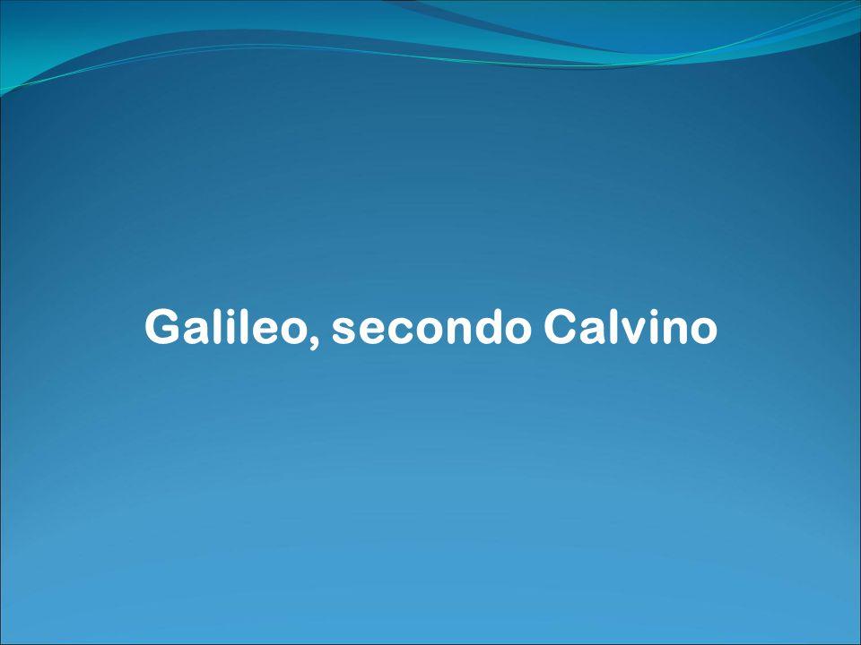 Galileo, secondo Calvino