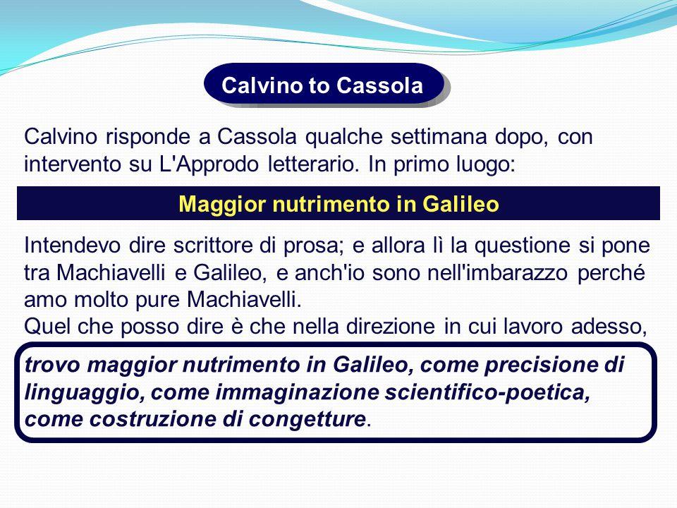 Calvino to Cassola Calvino risponde a Cassola qualche settimana dopo, con intervento su L Approdo letterario.