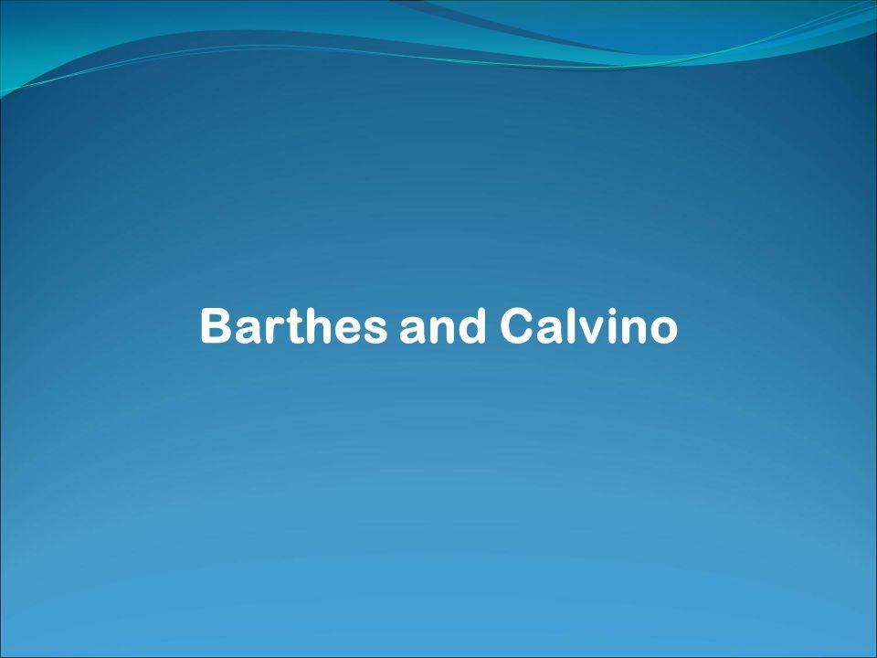 Barthes and Calvino