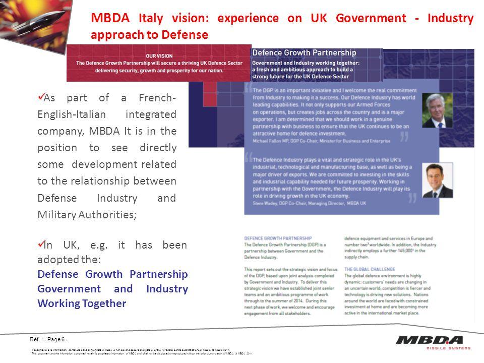 Il documento e le informazioni contenute sono di proprietà di MBDA e non devono essere divulgate a terzi o riprodotte senza autorizzazione di MBDA. ©