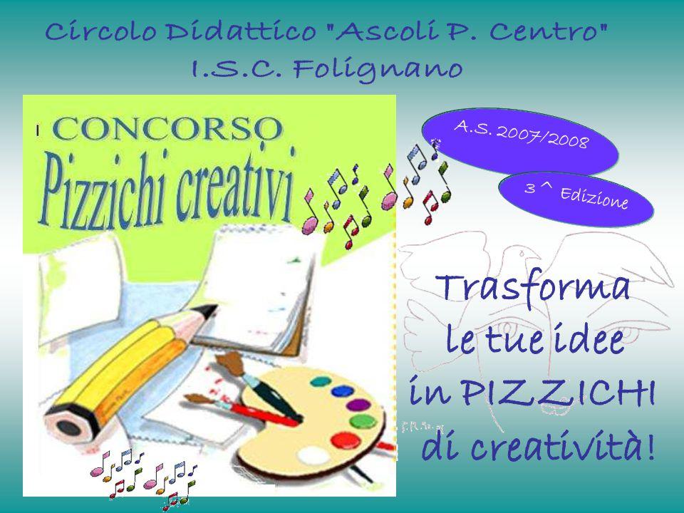 A.S. 2007/2008 3^ Edizione