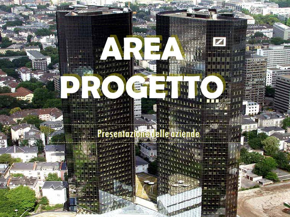 AREA PROGETTO AREA PROGETTO Presentazione delle aziende Presentazione delle aziende