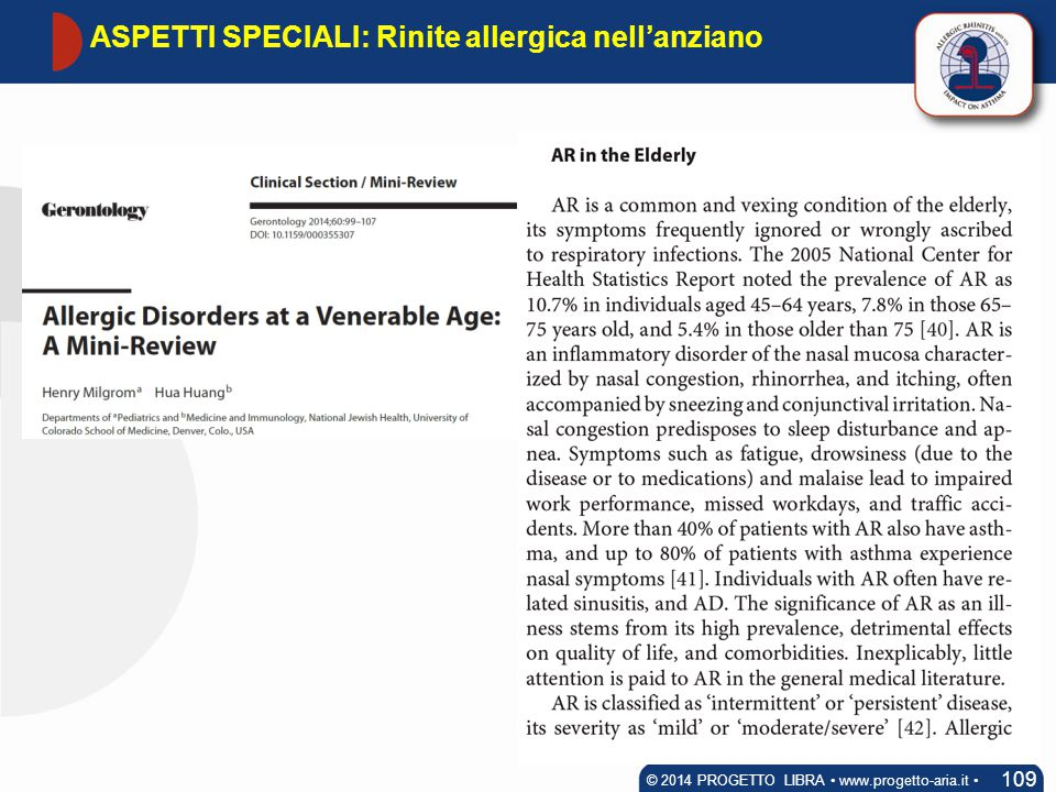 ASPETTI SPECIALI: Rinite allergica nell'anziano 109 © 2014 PROGETTO LIBRA www.progetto-aria.it