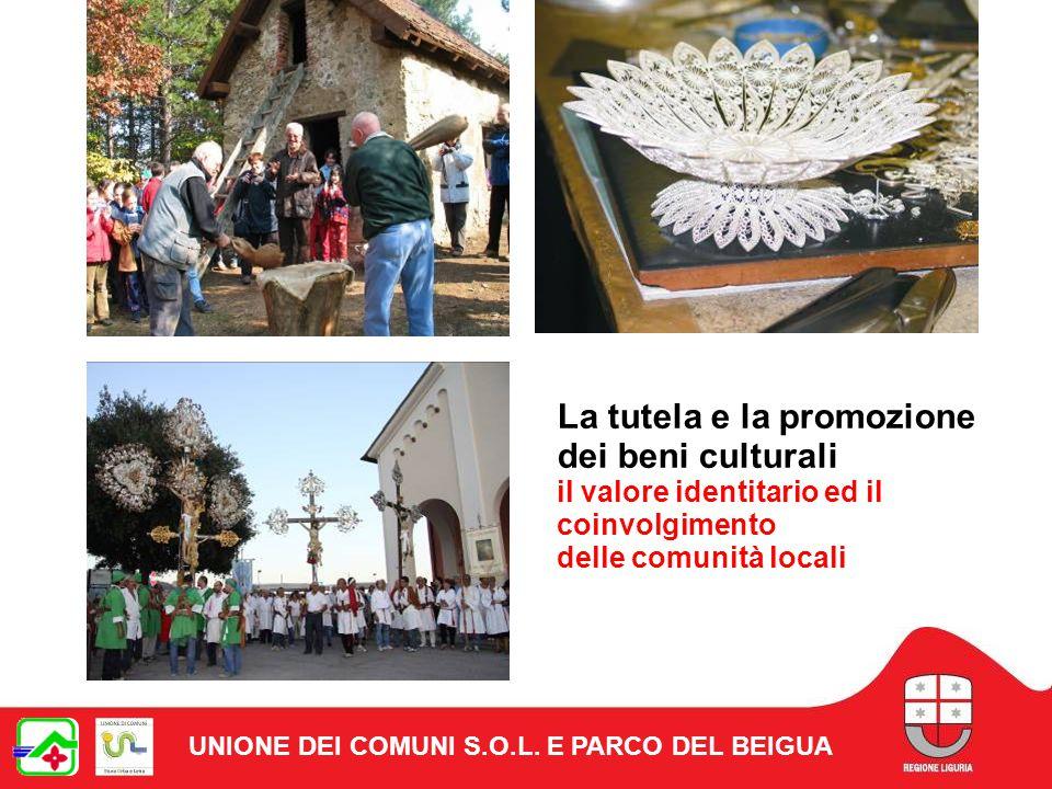 La tutela e la promozione dei beni culturali il valore identitario ed il coinvolgimento delle comunità locali UNIONE DEI COMUNI S.O.L.