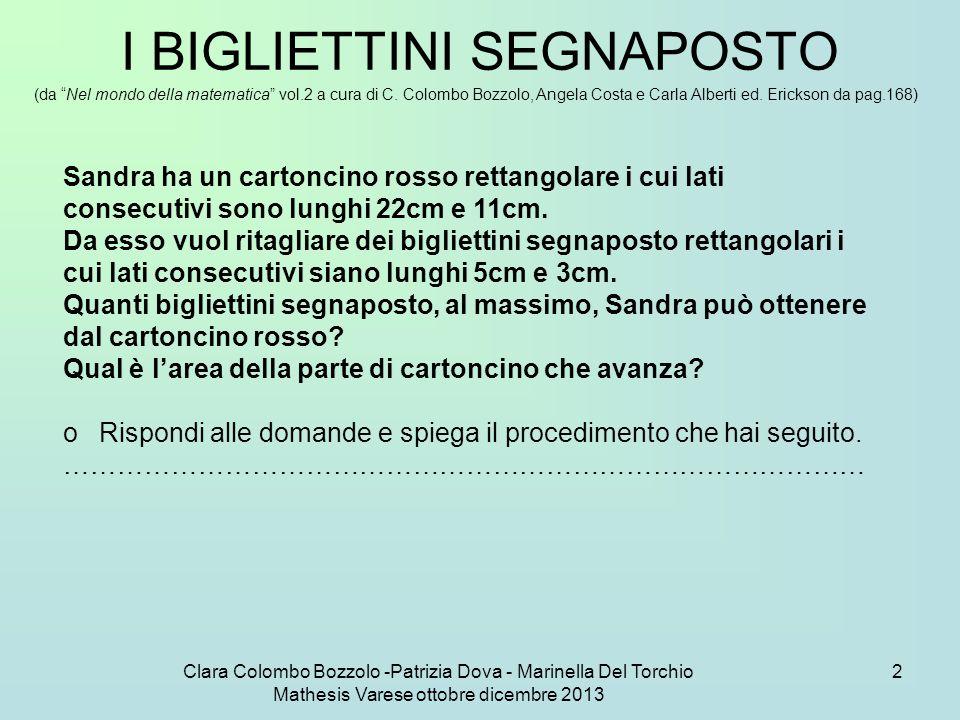 Clara Colombo Bozzolo -Patrizia Dova - Marinella Del Torchio Mathesis Varese ottobre dicembre 2013 63 Altri esercizi: soluzioni