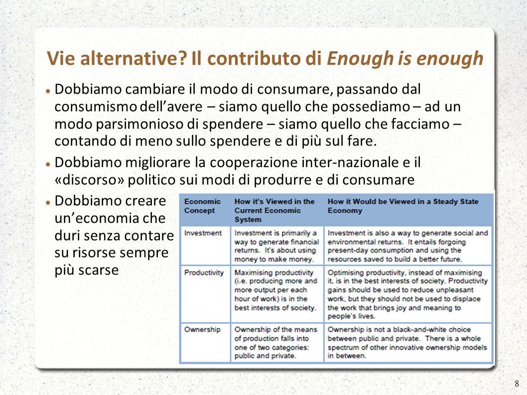 Vie alternative? Il contributo di Enough is enough Scenari: 9