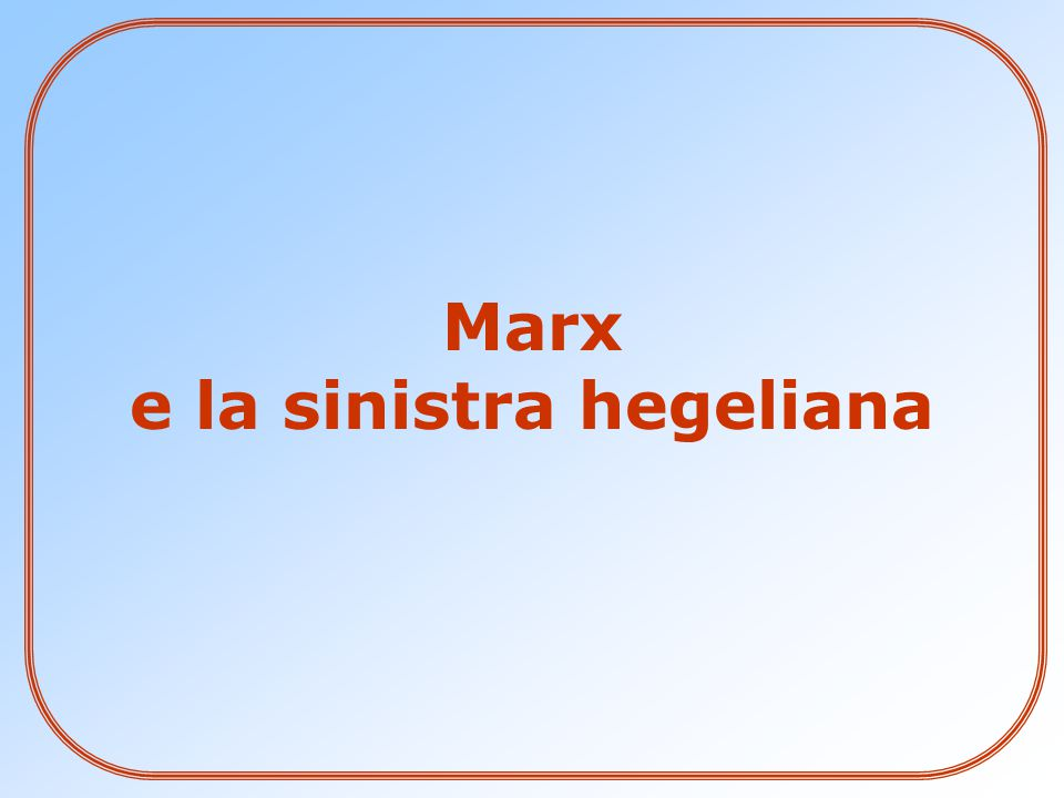 Marx e la sinistra hegeliana