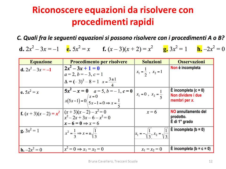 12Bruna Cavallaro, Treccani Scuola Riconoscere equazioni da risolvere con procedimenti rapidi
