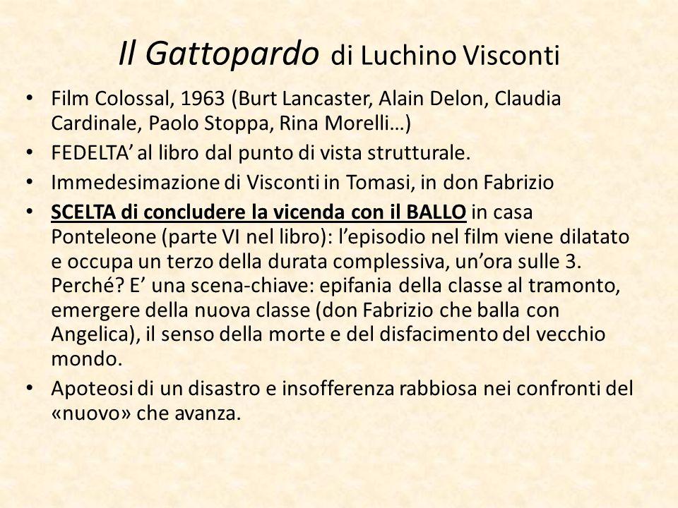 Il Gattopardo di Luchino Visconti Film Colossal, 1963 (Burt Lancaster, Alain Delon, Claudia Cardinale, Paolo Stoppa, Rina Morelli…) FEDELTA' al libro