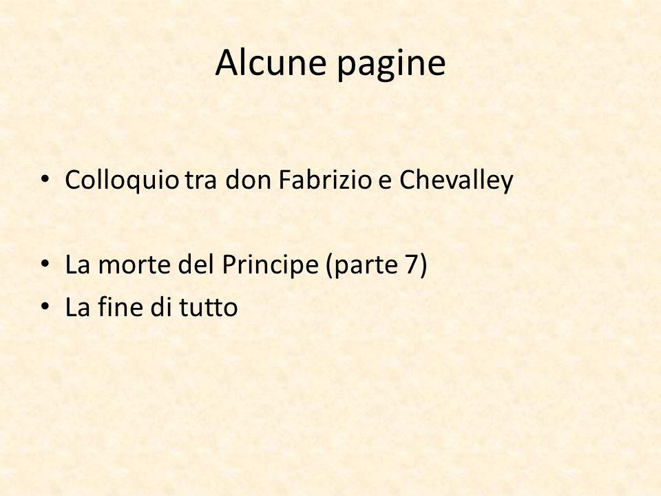 Alcune pagine Colloquio tra don Fabrizio e Chevalley La morte del Principe (parte 7) La fine di tutto