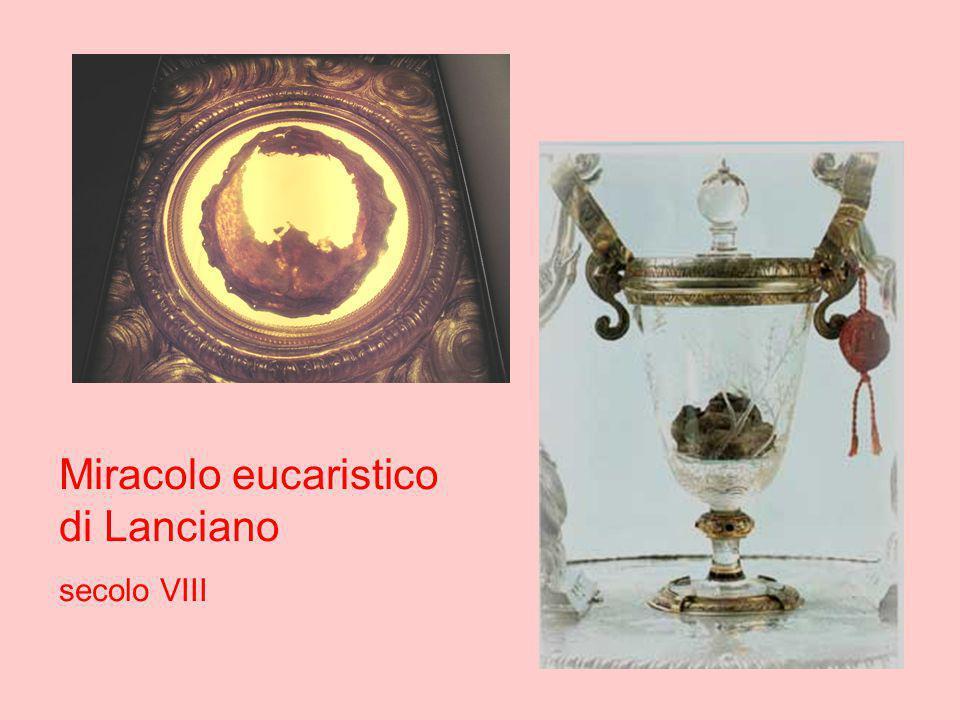 Miracolo eucaristico di Lanciano secolo VIII