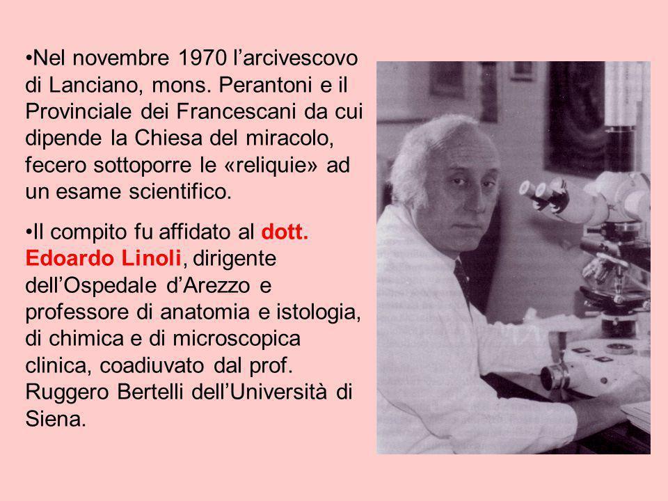 Nel novembre 1970 l'arcivescovo di Lanciano, mons. Perantoni e il Provinciale dei Francescani da cui dipende la Chiesa del miracolo, fecero sottoporre