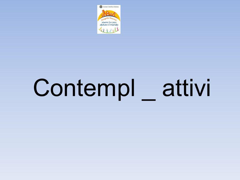 Contempl _ attivi