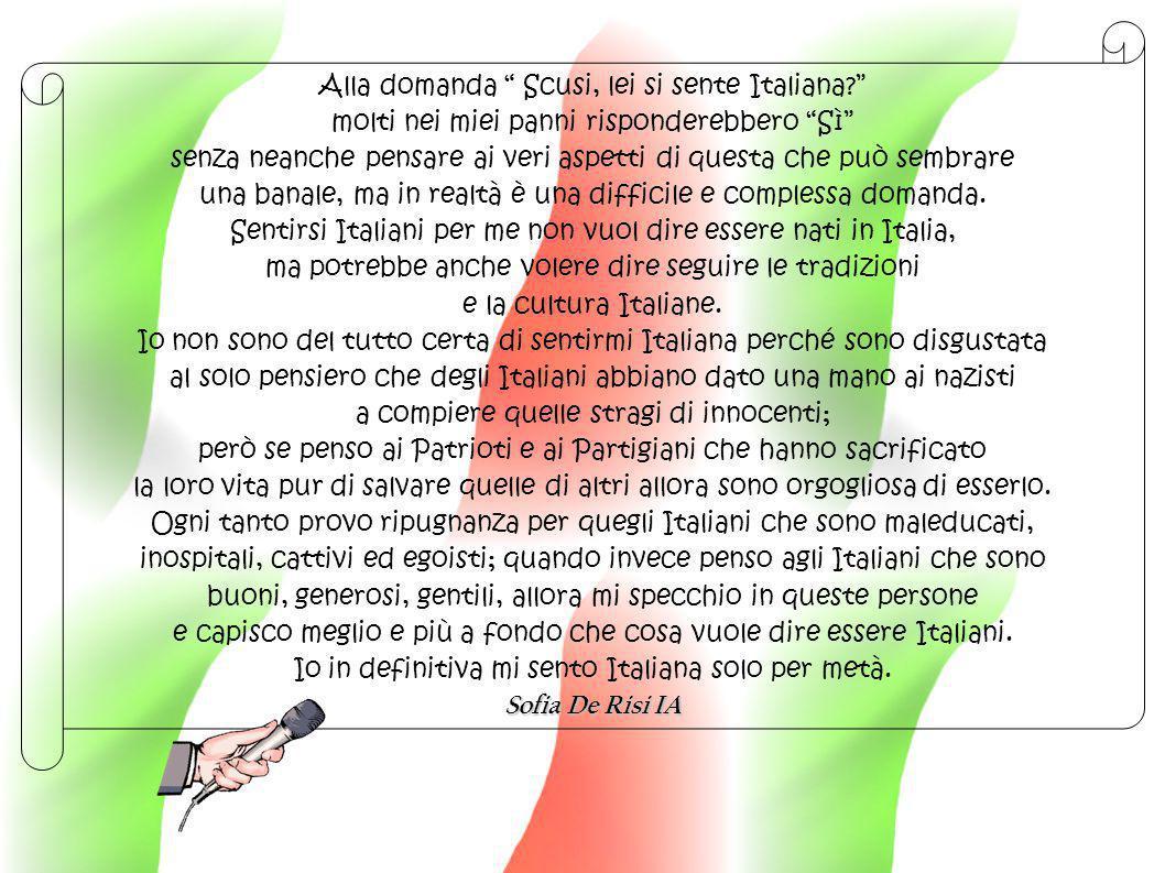 """Alla domanda """" Scusi, lei si sente Italiana?"""" molti nei miei panni risponderebbero """"Sì"""" senza neanche pensare ai veri aspetti di questa che può sembra"""