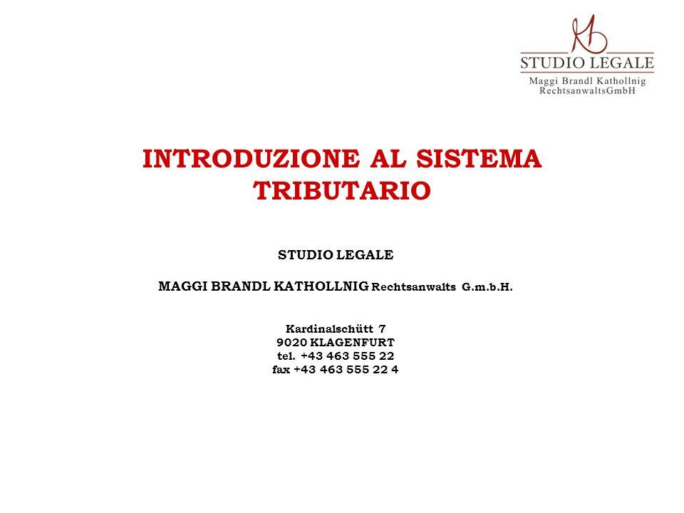 STUDIO LEGALE MAGGI BRANDL KATHOLLNIG Rechtsanwalts G.m.b.H. Kardinalschütt 7 9020 KLAGENFURT tel. +43 463 555 22 fax +43 463 555 22 4 INTRODUZIONE AL