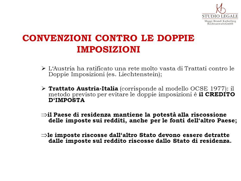  L'Austria ha ratificato una rete molto vasta di Trattati contro le Doppie Imposizioni (es. Liechtenstein);  Trattato Austria-Italia (corrisponde al