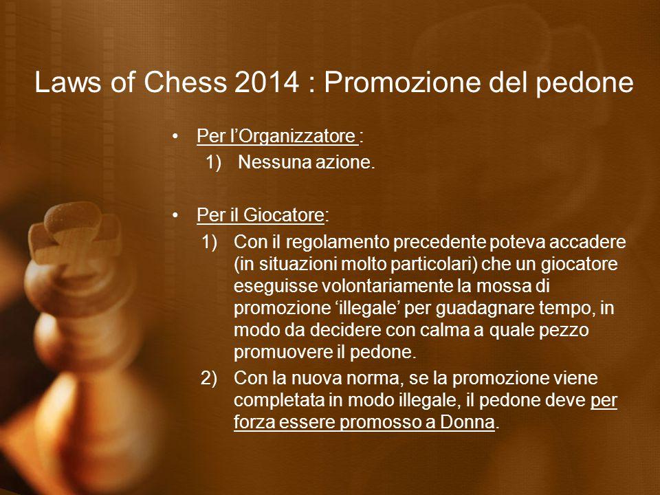 Laws of Chess 2014 : Condotta dei giocatori Articolo 11.3b «Durante la partita, a un giocatore è proibito avere un apparecchio telefonico portatile e/o altro dispositivo elettronico di comunicazione nell'area della competizione.