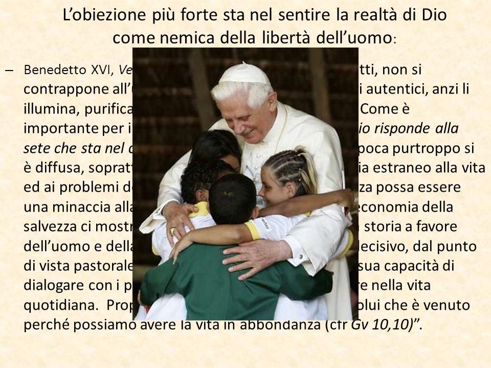 """L'obiezione più forte sta nel sentire la realtà di Dio come nemica della libertà dell'uomo : – Benedetto XVI, Verbum Domini: """" La Parola di Dio, infat"""