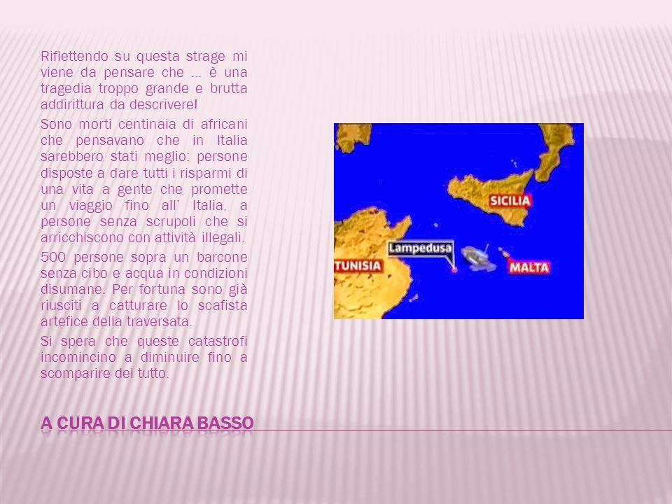  E una tragedia dell immigrazione senza precedenti quella che ha sconvolto l isola siciliana.