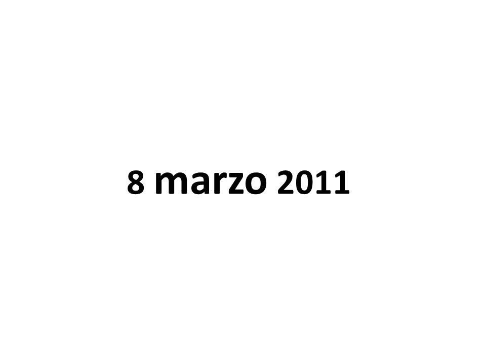 8 marzo 2011