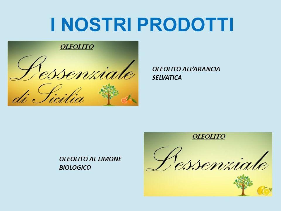 OLEOLITO ALL'ARANCIA SELVATICA OLEOLITO AL LIMONE BIOLOGICO I NOSTRI PRODOTTI