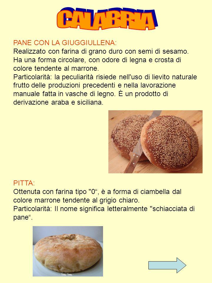 PANE CON LA GIUGGIULLENA: Realizzato con farina di grano duro con semi di sesamo. Ha una forma circolare, con odore di legna e crosta di colore tenden