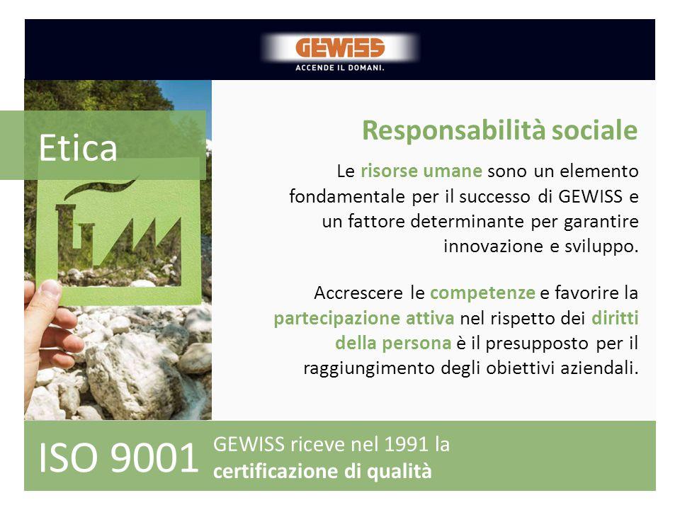 Responsabilità sociale Le risorse umane sono un elemento fondamentale per il successo di GEWISS e un fattore determinante per garantire innovazione e