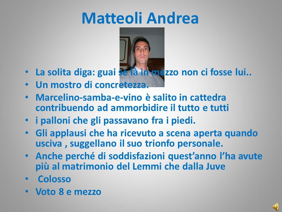 Matteoli Andrea La solita diga: guai se là in mezzo non ci fosse lui..