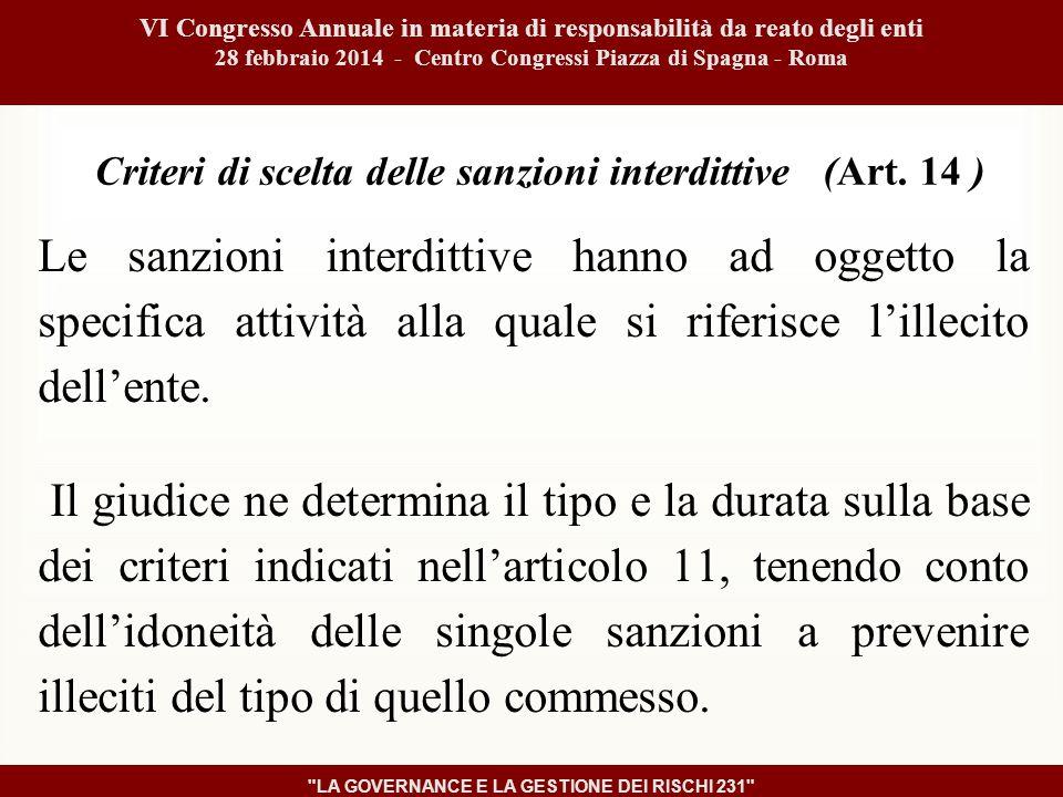 Criteri di scelta delle sanzioni interdittive (Art.