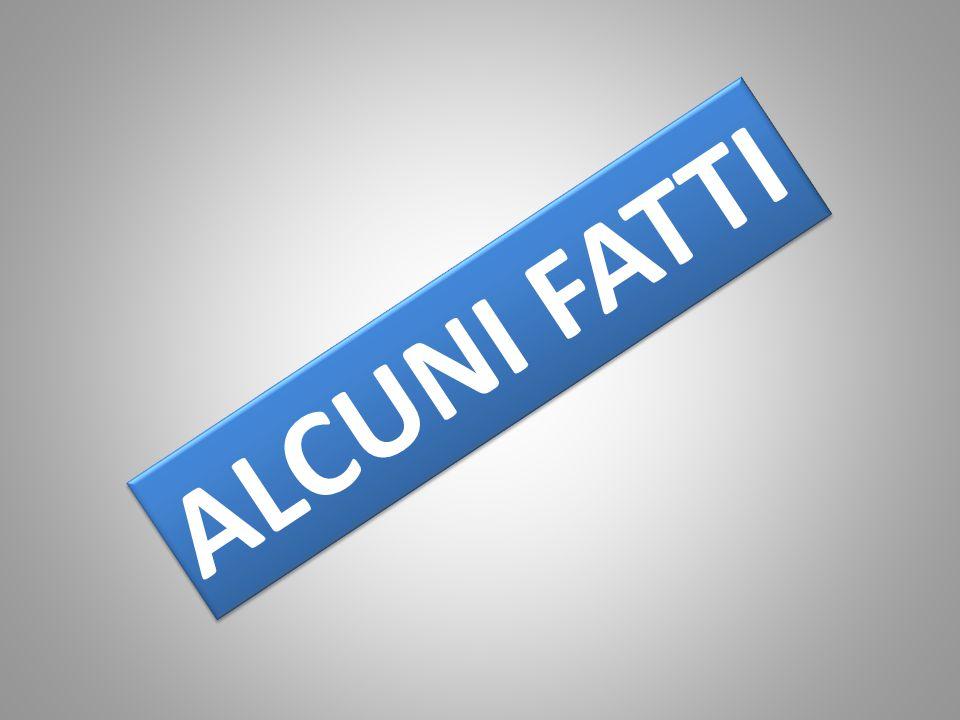 ALCUNI FATTI