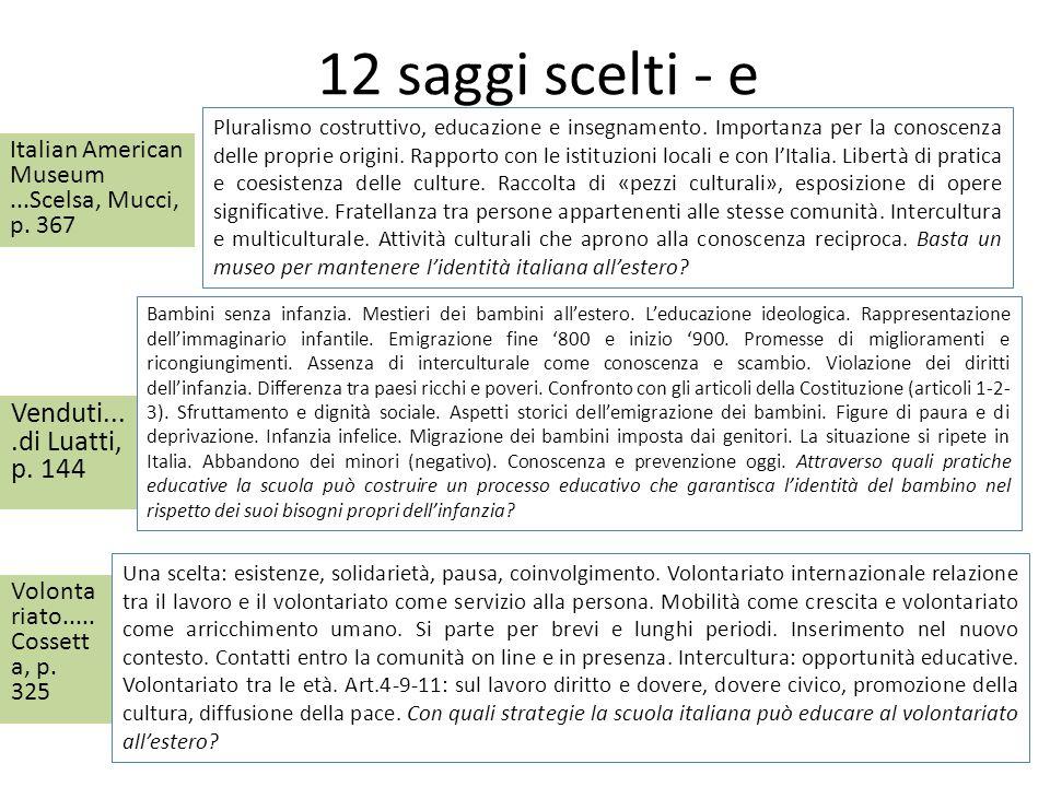 12 saggi scelti - e Italian American Museum...Scelsa, Mucci, p. 367 Pluralismo costruttivo, educazione e insegnamento. Importanza per la conoscenza de