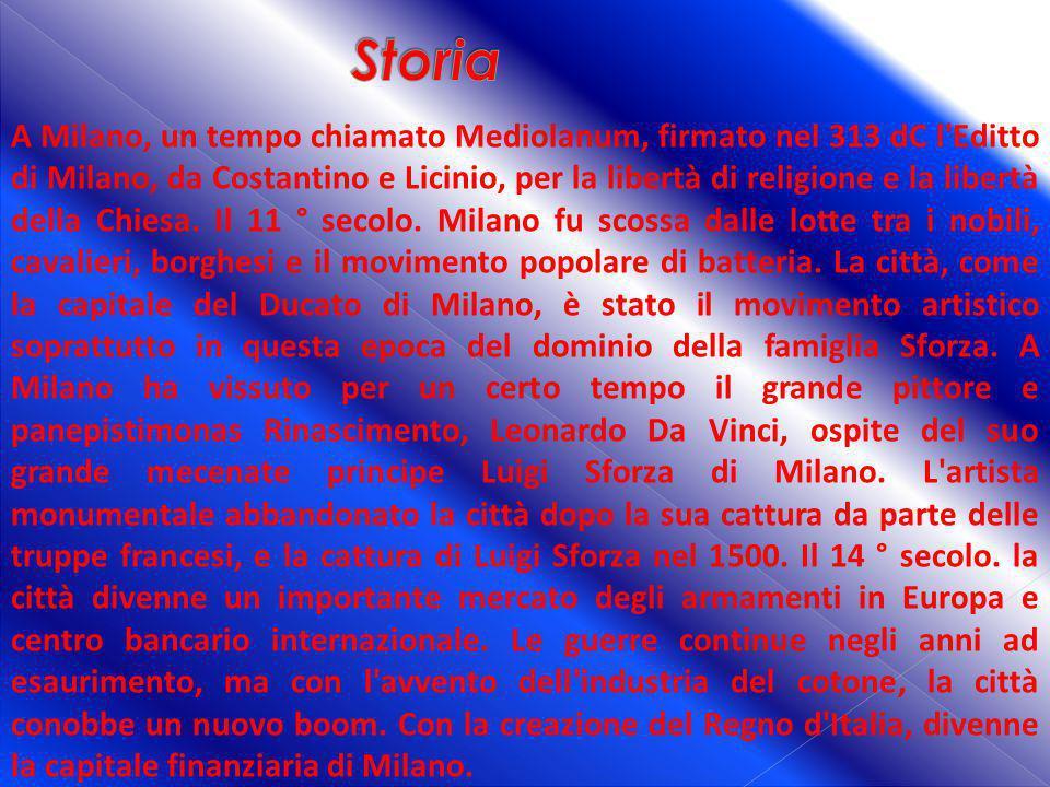 A Milano, un tempo chiamato Mediolanum, firmato nel 313 dC l'Editto di Milano, da Costantino e Licinio, per la libertà di religione e la libertà della