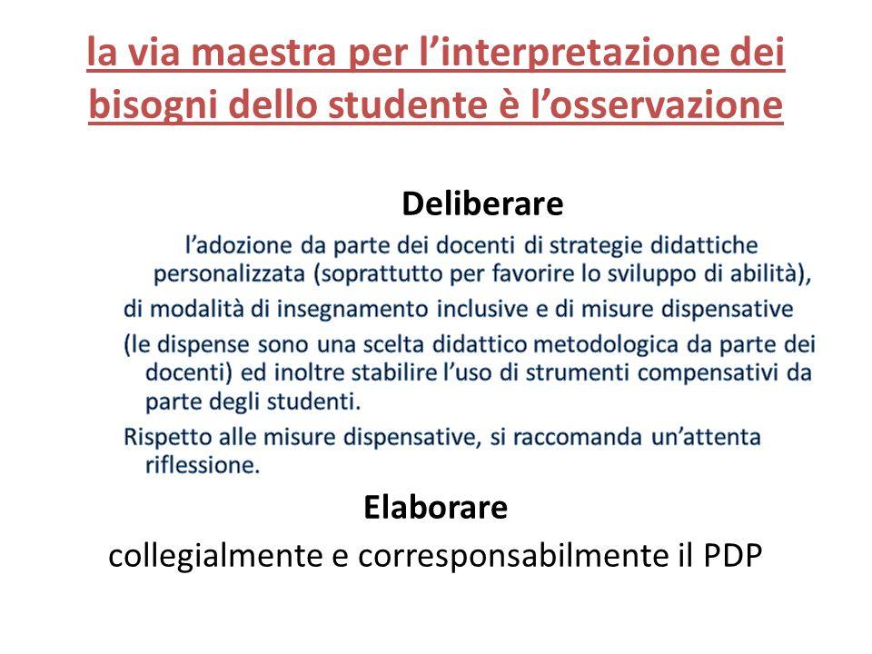 la via maestra per l'interpretazione dei bisogni dello studente è l'osservazione