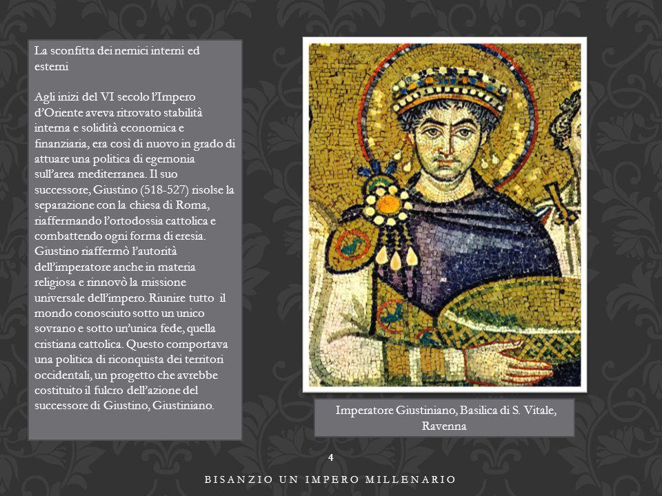 4 BISANZIO UN IMPERO MILLENARIO La sconfitta dei nemici interni ed esterni Agli inizi del VI secolo l'Impero d'Oriente aveva ritrovato stabilità inter