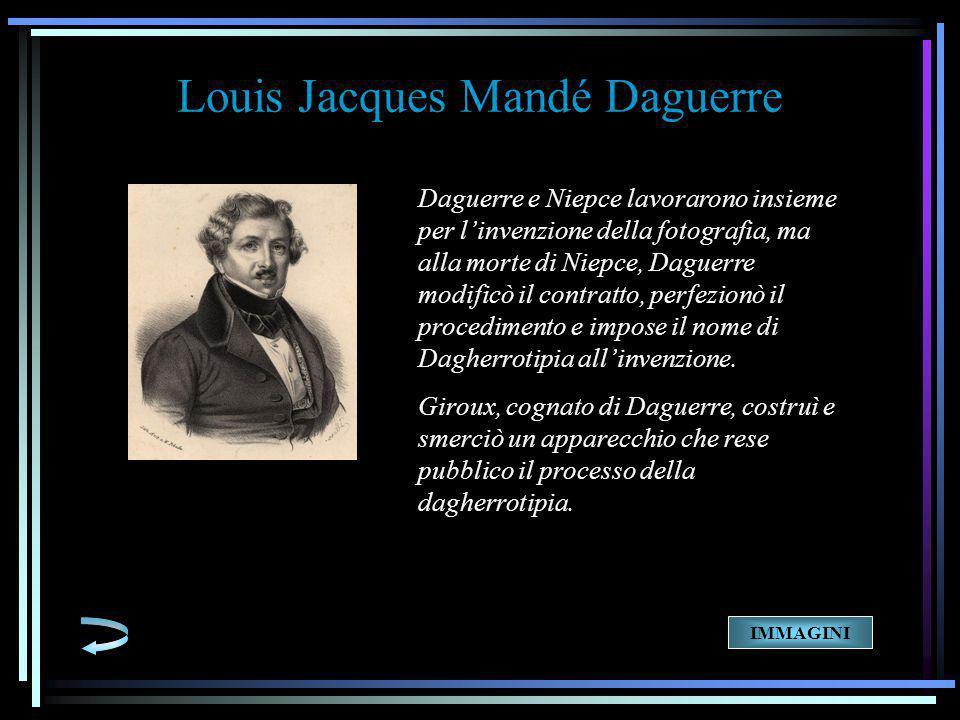 Daguerre e Niepce lavorarono insieme per l'invenzione della fotografia, ma alla morte di Niepce, Daguerre modificò il contratto, perfezionò il procedimento e impose il nome di Dagherrotipia all'invenzione.