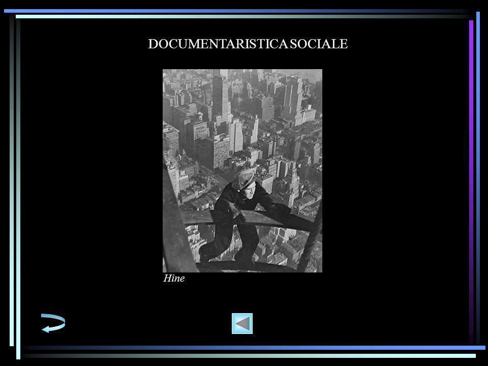 DOCUMENTARISTICA SOCIALE Hine