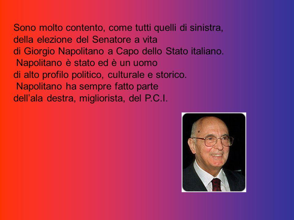 Napolitano nuovo Presidente della Repubblica Italiana. Carrubba Biagio