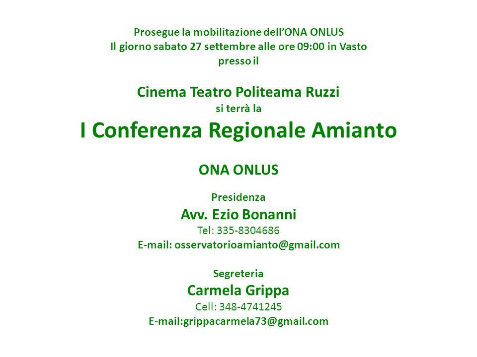 Prosegue la mobilitazione dell'ONA ONLUS Il giorno sabato 27 settembre alle ore 09:00 in Vasto presso il Cinema Teatro Politeama Ruzzi si terrà la I C