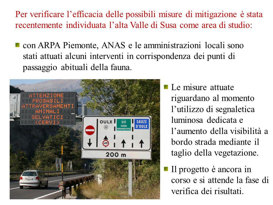 Per verificare l'efficacia delle possibili misure di mitigazione è stata recentemente individuata l'alta Valle di Susa come area di studio: con ARPA P