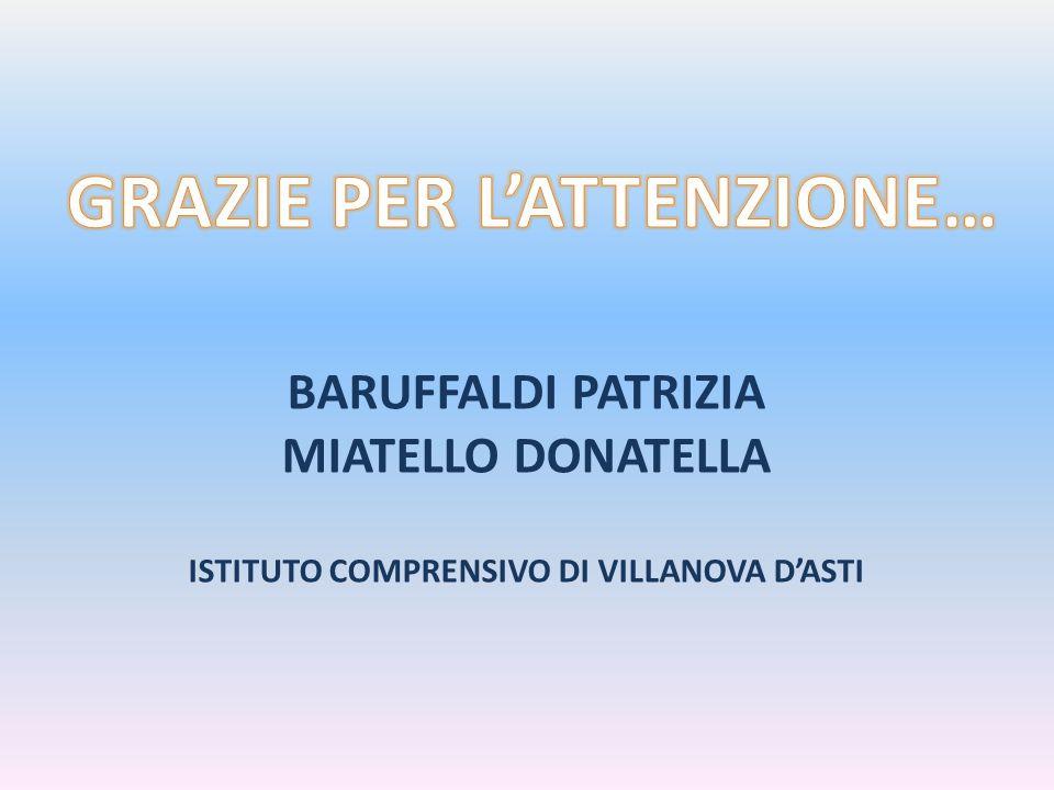 BARUFFALDI PATRIZIA MIATELLO DONATELLA ISTITUTO COMPRENSIVO DI VILLANOVA D'ASTI