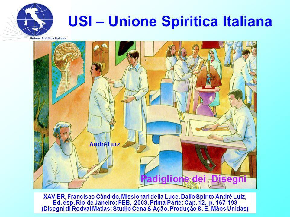 USI – Unione Spiritica Italiana XAVIER, Francisco Cândido, Missionari della Luce, Dallo Spirito André Luiz, Ed.