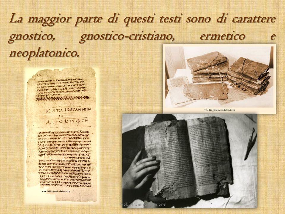Quel movimento filosofico-religioso che ebbe la sua maggiore diffusione tra il II e il III secolo dell'era cristiana.