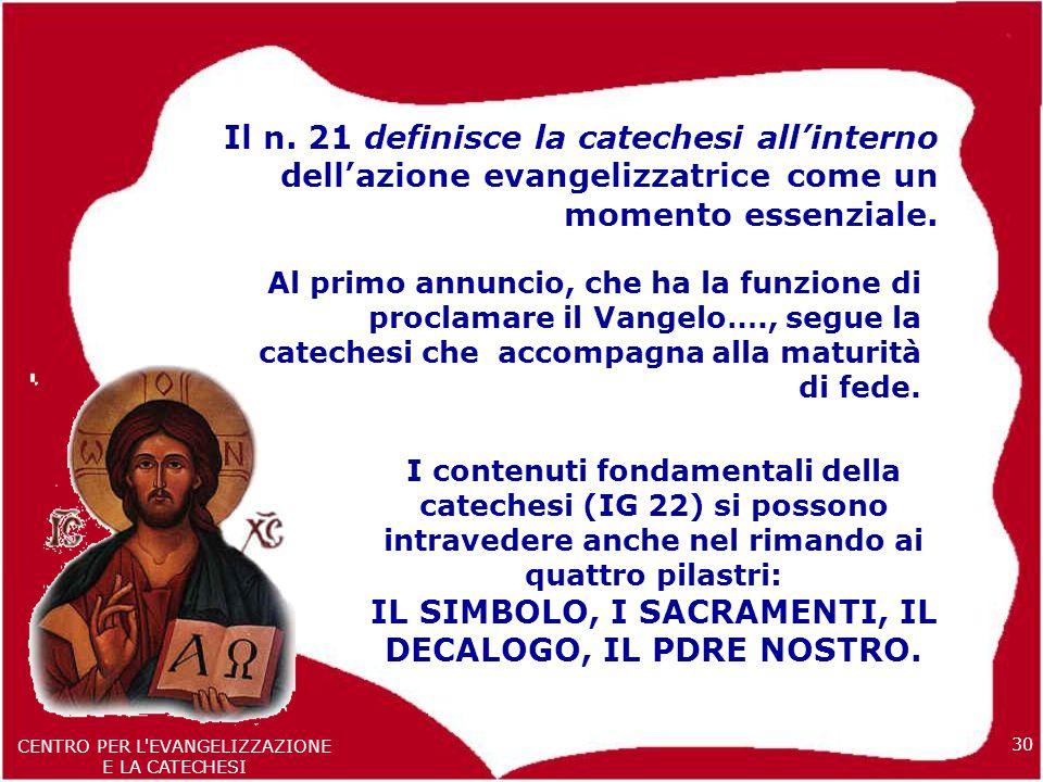 30 CENTRO PER L EVANGELIZZAZIONE E LA CATECHESI Il n.