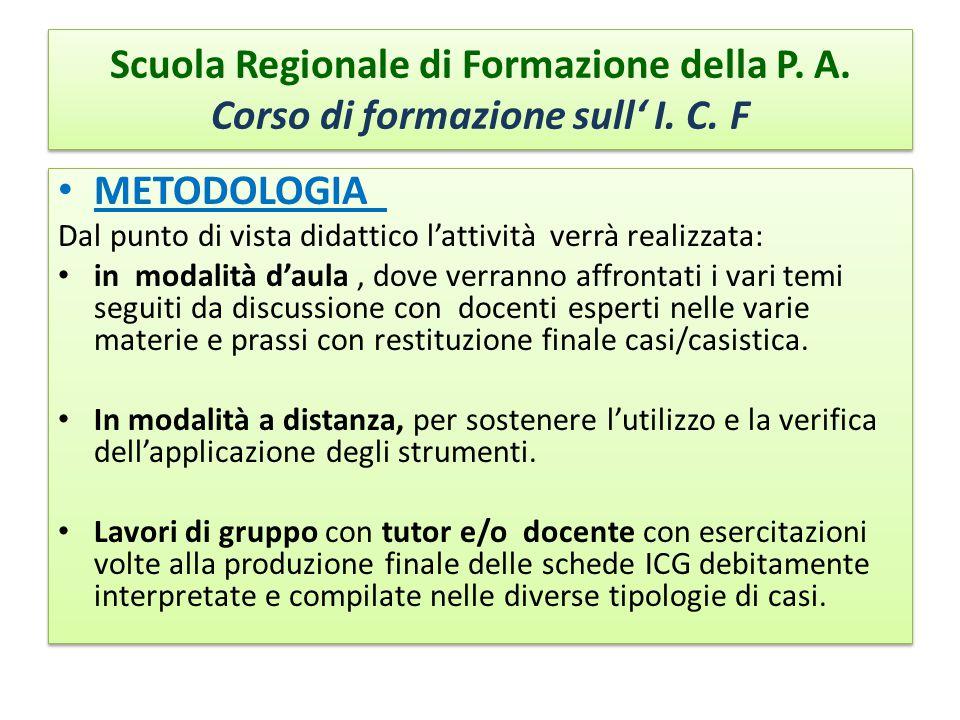 Scuola Regionale di Formazione della P.A. Corso di formazione sull' I.