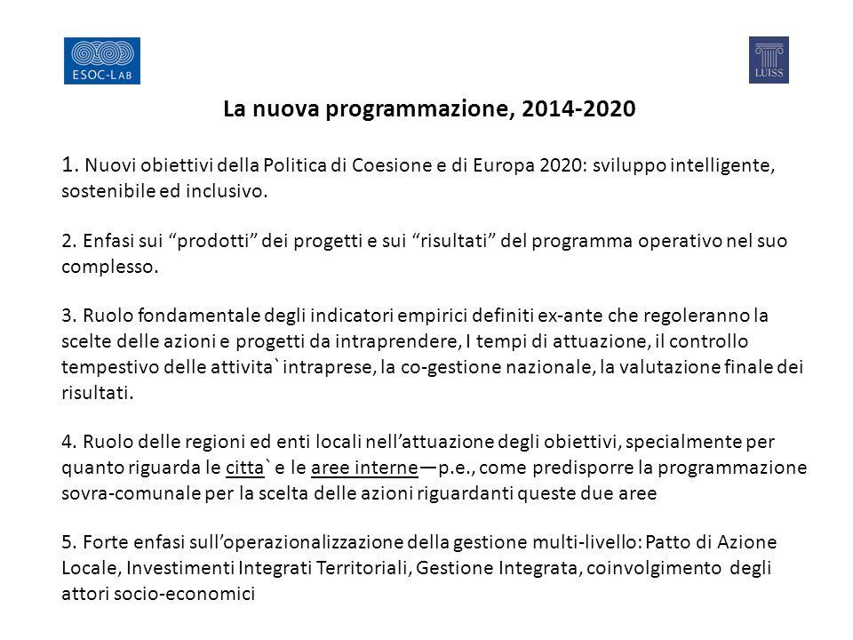 La nuova programmazione, 2014-2020 1.