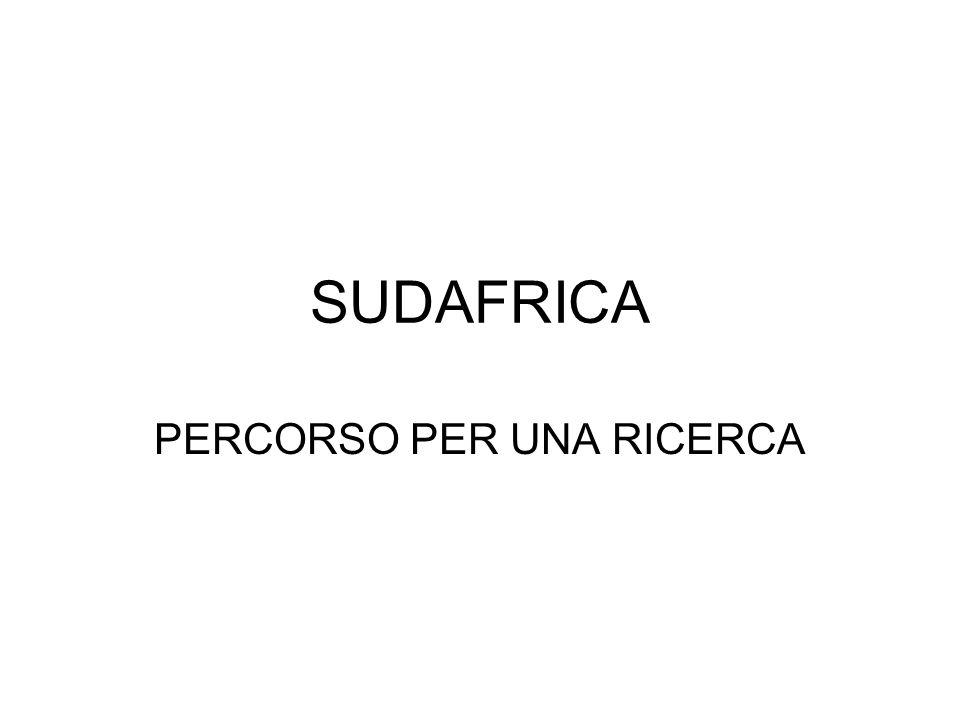 SUDAFRICA PERCORSO PER UNA RICERCA
