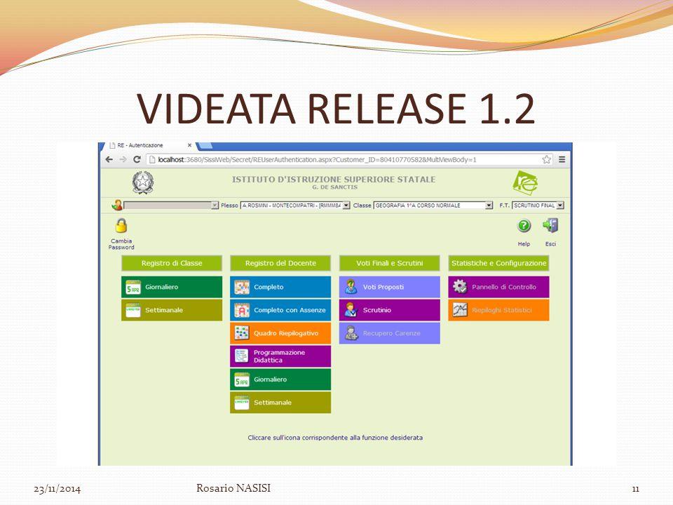 VIDEATA RELEASE 1.2 23/11/2014Rosario NASISI11