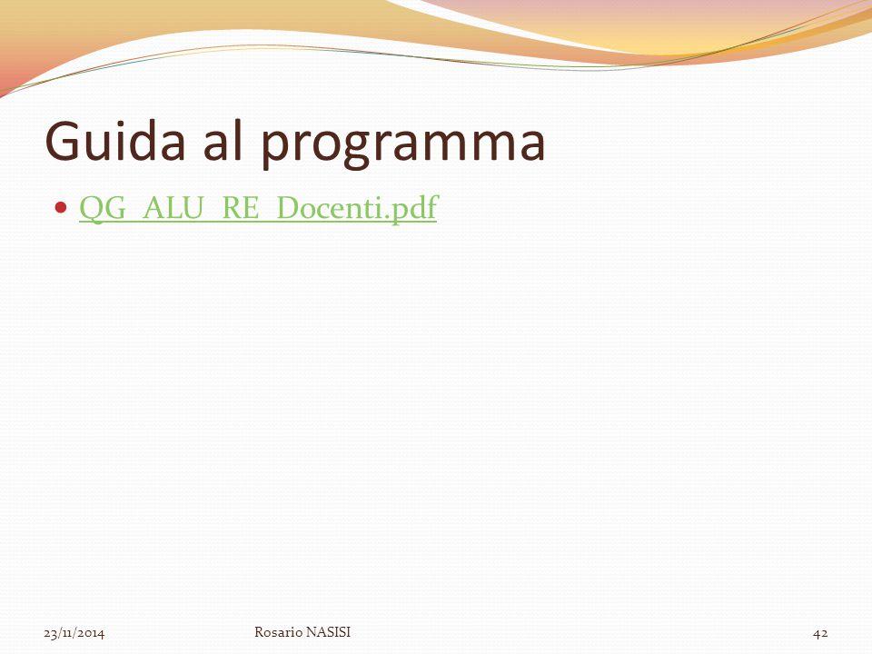 Guida al programma QG_ALU_RE_Docenti.pdf 23/11/2014Rosario NASISI42