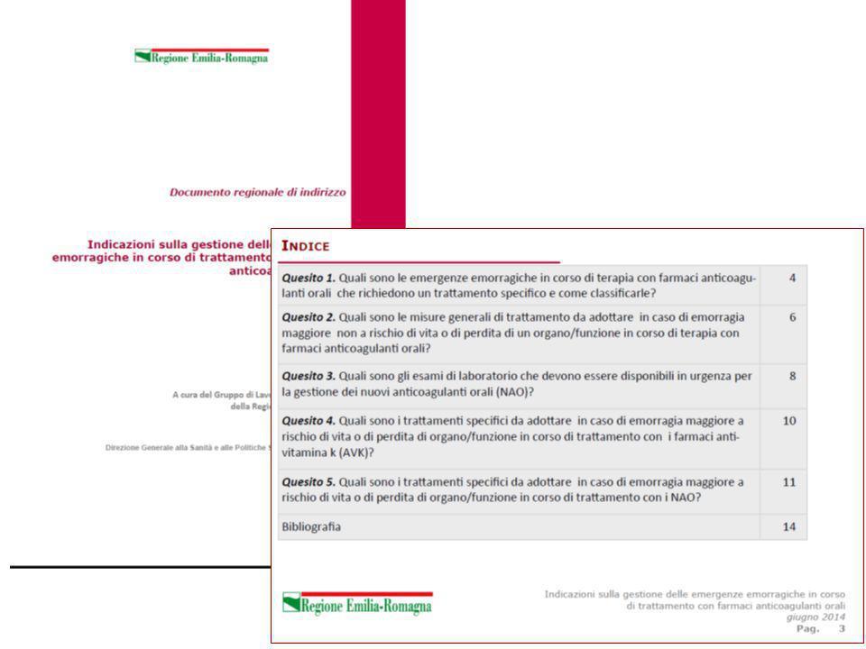 Programma di ricerca Regione-Università Regione Emilia-Romagna Area 2 Ricerca per il Governo Clinico 2013 Studio di comparative effectiveness dei nuovi anticoagulanti orali rispetto agli anticoagulanti anti- vitamina k nel contesto assistenziale della Regione Emilia-Romagna Azienda Capofila: AOU Modena.